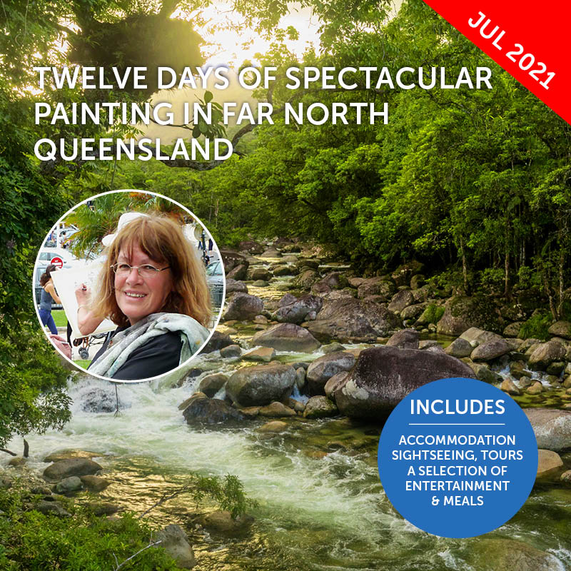 Far North Queensland Painting Workshop with Amanda Hyatt